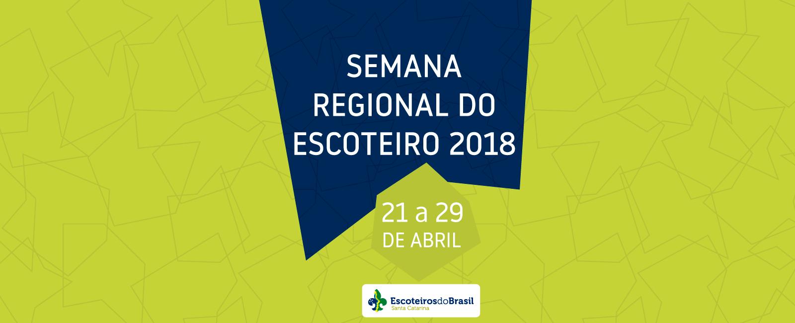Semana Regional do Escoteiro 2018