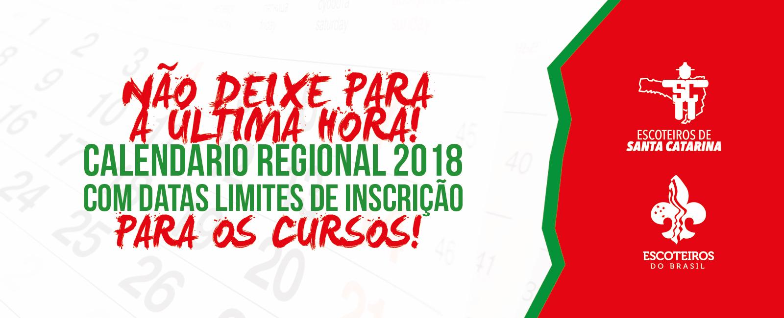 Calendário Regional 2018 com datas limite de inscrição